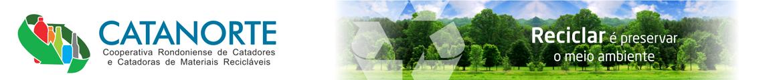 Catanorte – Cooperativa Rondoniense de Catadores e Catadoras de Materiais Recicláveis